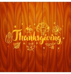 Thanksgiving over Wooden Board vector