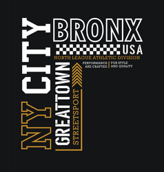 typography ny city bronx sport slogan for t-shirt vector image