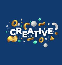 Modern concept be creative vector
