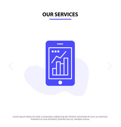 our services graph analytics info graphic mobile vector image