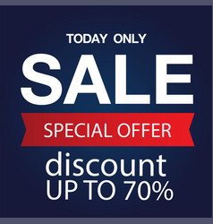 today only sale special offer discount up to 70 v vector image