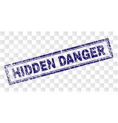 Scratched hidden danger rectangle stamp vector