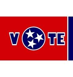 Vote text on Tennessee state flag backdrop vector