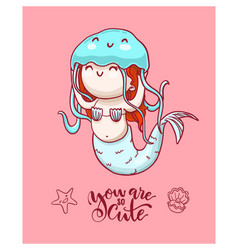 cute mermaid with blue jellyfish and lettering vector image