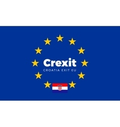 Flag of Croatia on European Union Crexit - vector