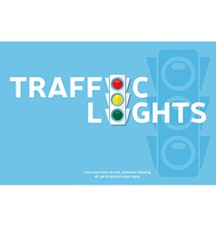 Traffic light background with place for your text vector image
