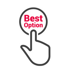 Hand presses button with text best option vector