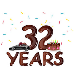 happy birthday 32 years with cake vector image