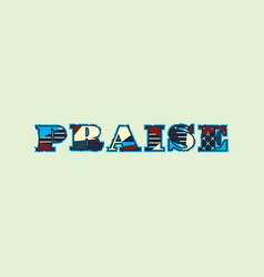 Praise concept word art vector