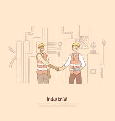 Factory workers shaking hands engineers vector