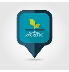 Plant with roots flat pin map icon garden vector image