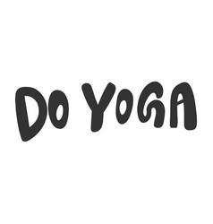 Do yoga hand drawn sticker vector