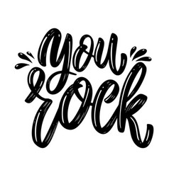 you rock lettering phrase on white background vector image
