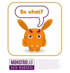 a monster saying so what vector image