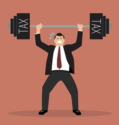 Businessman lifting a heavy weight tax vector