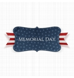 Memorial Day textile Label and Ribbon vector image