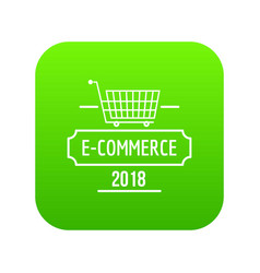 online commerce icon green vector image