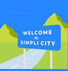 Welcome to simplicity abstract road sign vector