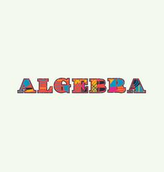 Algebra concept word art vector