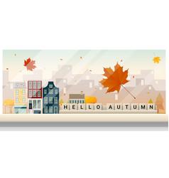 autumn cityscape background vector image
