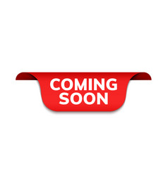 coming soon red ribbon label banner open vector image
