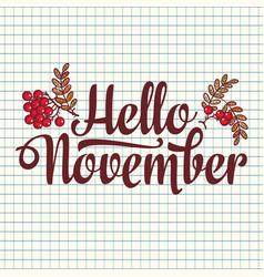 Hello november lettering composition flyer or vector