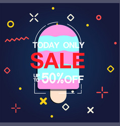 today only sale up to 50 off ice cream background vector image