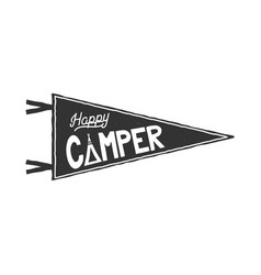 happy camper pennant template typography design vector image