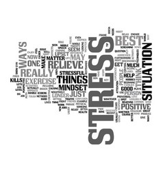 best ways to relieve stress it kills text word vector image