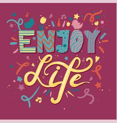 Enjoy life lettering vector