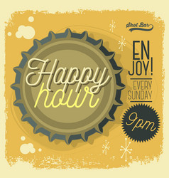 happy hour new age 50s vintage poster sign design vector image