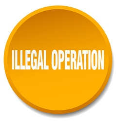 Illegal operation orange round flat isolated push vector