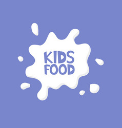 kids food milk splash logo concept vector image