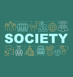 Society word concepts banner social unity vector