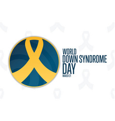 World down syndrome day march 21 holiday concept vector
