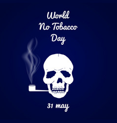 world no tobacco day vector image vector image