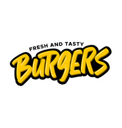 burgers hand drawn modern brush lettering vector image