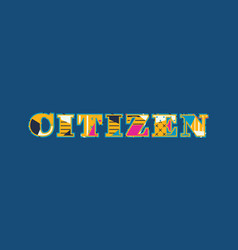 Citizen concept word art vector