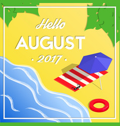 hello august summer isometric vacation banner vector image