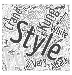 The many styles of kung fu word cloud concept vector