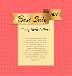 best sale offers 50 off promo poster with ribbon vector image vector image
