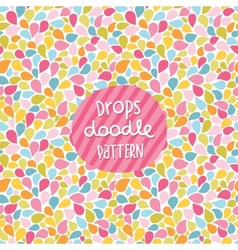 Doodle color drops seamless pattern vector image