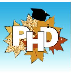 doctor philosophy concept phd vector image