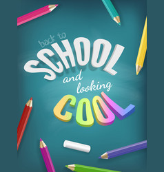 school is cool colorful concept bright vector image