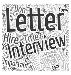 Don t Skip The Follow Up After An Interview Word vector image