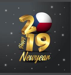 2019 happy new year czech republic flag vector