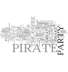 A pirate of a birthday party text word cloud vector