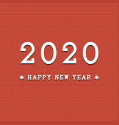 happy new 2020 year background tile minimalistic vector image