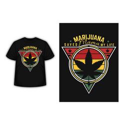 Marijuana mama merchandise silhouette t-shirt vector