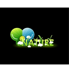 nature concept on black vector image